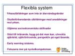 flexibla system