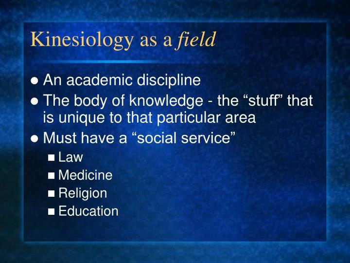 Kinesiology as a field3
