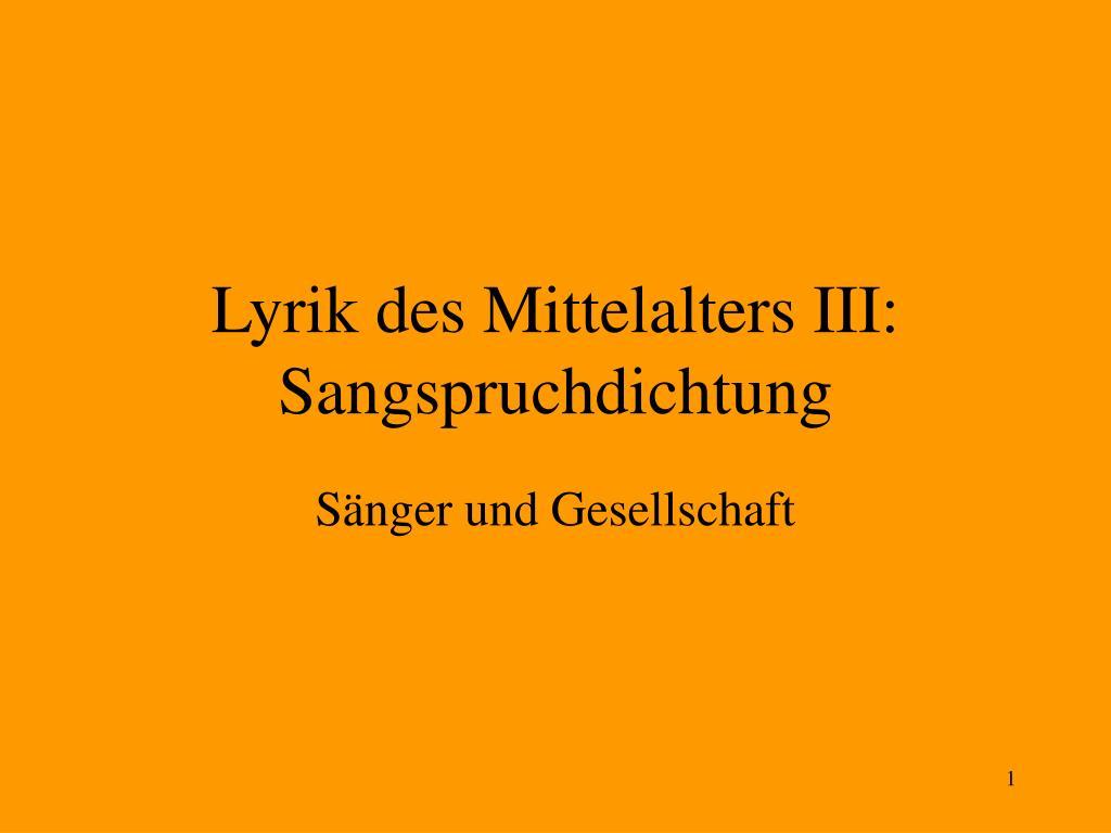 lyrik des mittelalters iii sangspruchdichtung l.