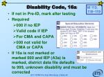 disability code 16a