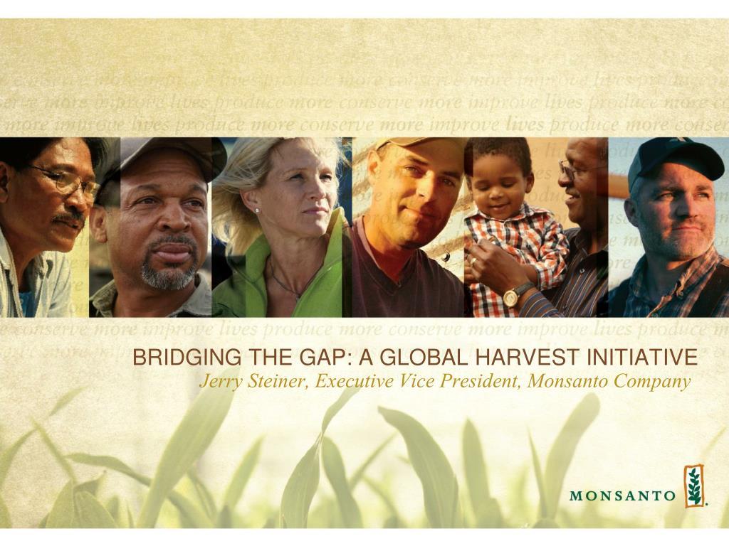 bridging the gap a global harvest initiative l.