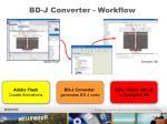 bd j converter workflow