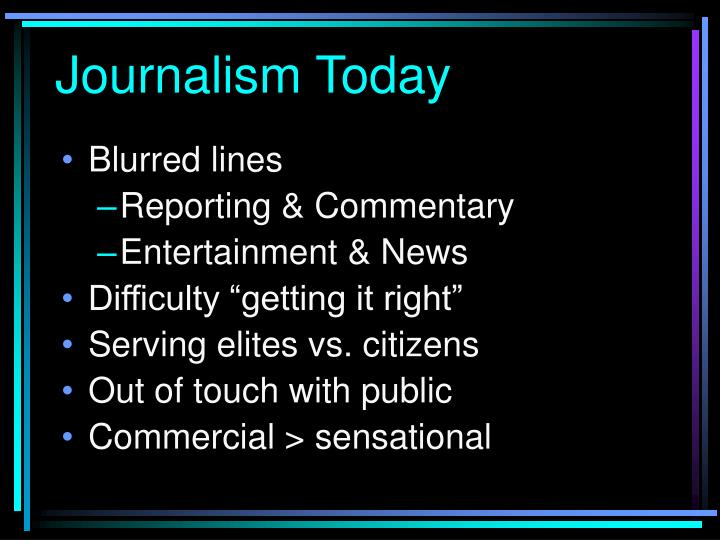 Journalism Today