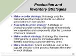 production and inventory strategies