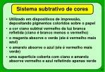 sistema subtrativo de cores20