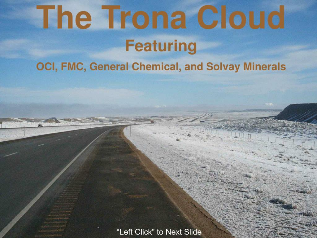 the trona cloud featuring oci fmc general chemical and solvay minerals l.