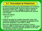6 2 diversidade de plataformas