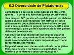6 2 diversidade de plataformas28