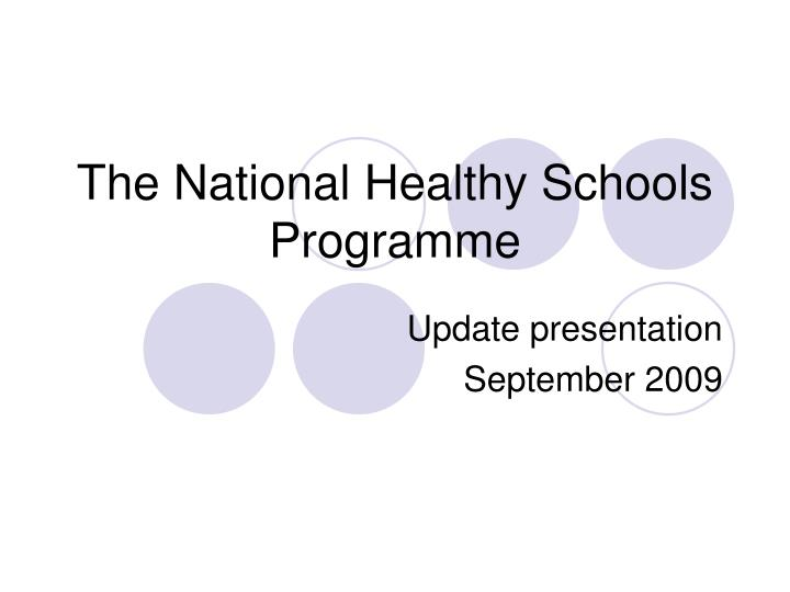 the national healthy schools programme n.