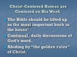 christ centered homes are centered on his word22