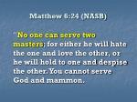 matthew 6 24 nasb