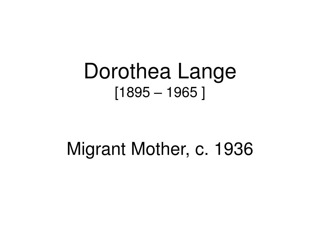 dorothea lange 1895 1965 l.