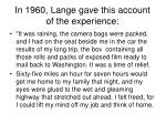 in 1960 lange gave this account of the experience