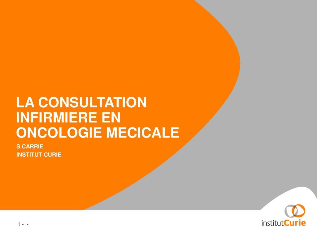 la consultation infirmiere en oncologie mecicale l.