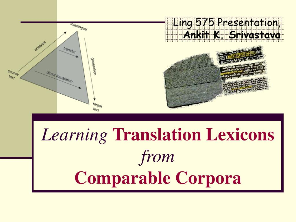 learning translation lexicons from comparable corpora l.
