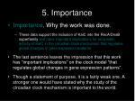 5 importance