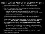 how to write an abstract for a work in progress