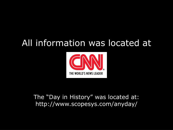 All information was located at