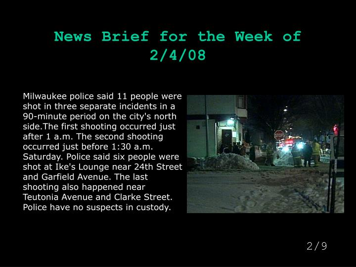News brief for the week of 2 4 081
