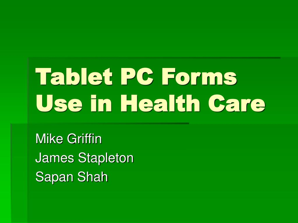 tablet pc forms use in health care l.
