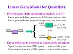 linear gain model for quantizer