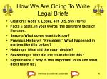 how we are going to write legal briefs