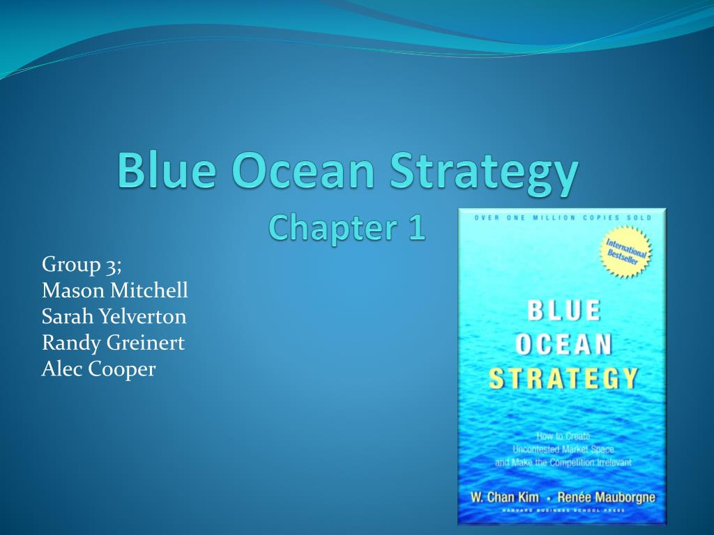 blue ocean strategy chapter 1 l.