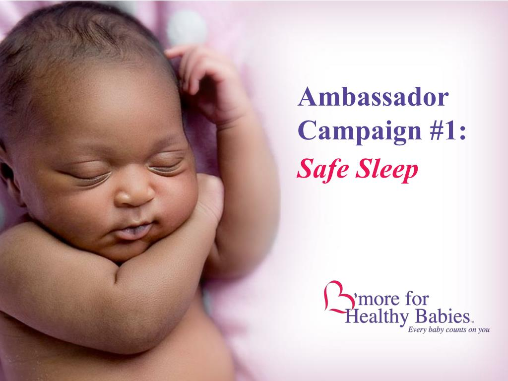 ambassador campaign 1 safe sleep l.