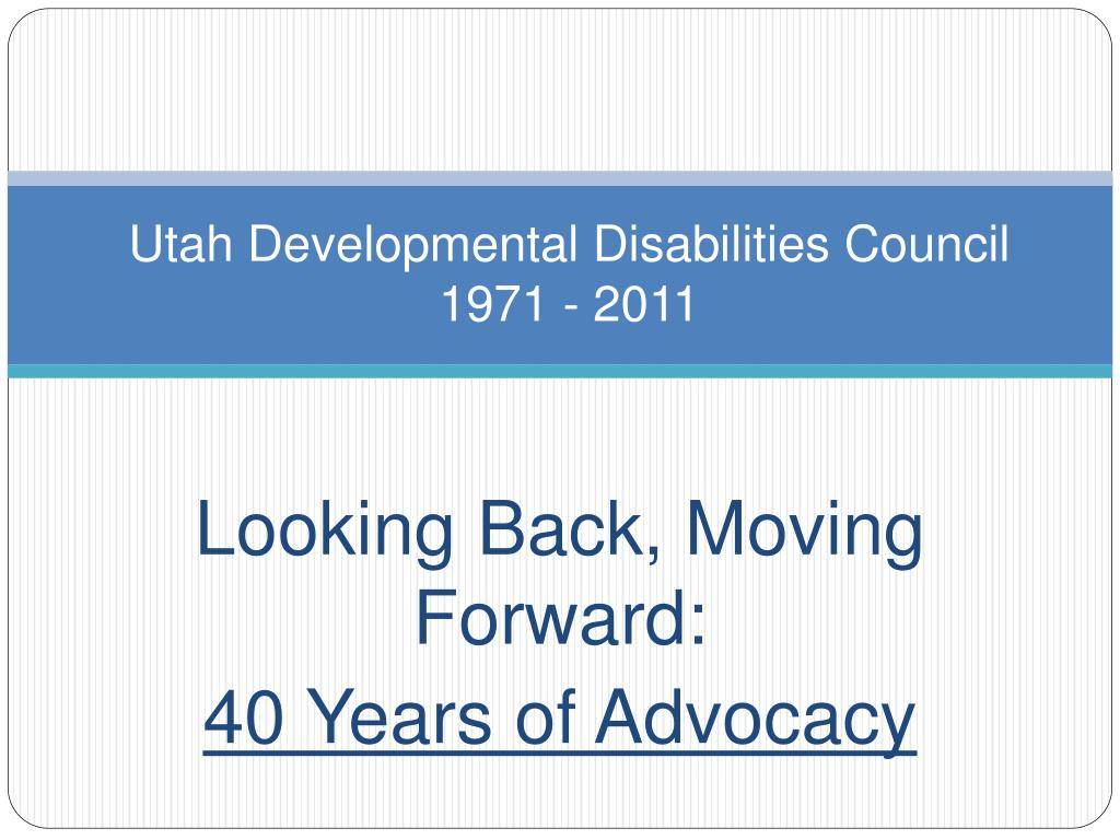 utah developmental disabilities council 1971 2011 l.