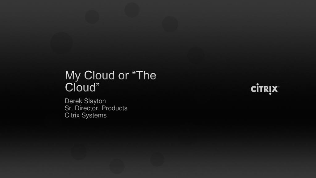 my cloud or the cloud l.