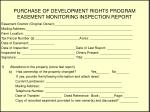 purchase of development rights program easement monitoring inspection report