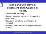 signs and symptoms of hyperventilation caused by anxiety