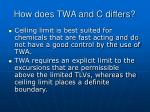 how does twa and c differs