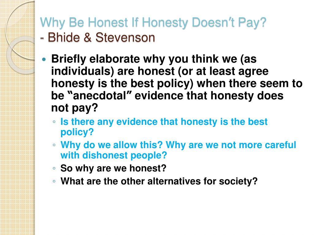 why be honest if honesty doesn t pay bhide stevenson l.