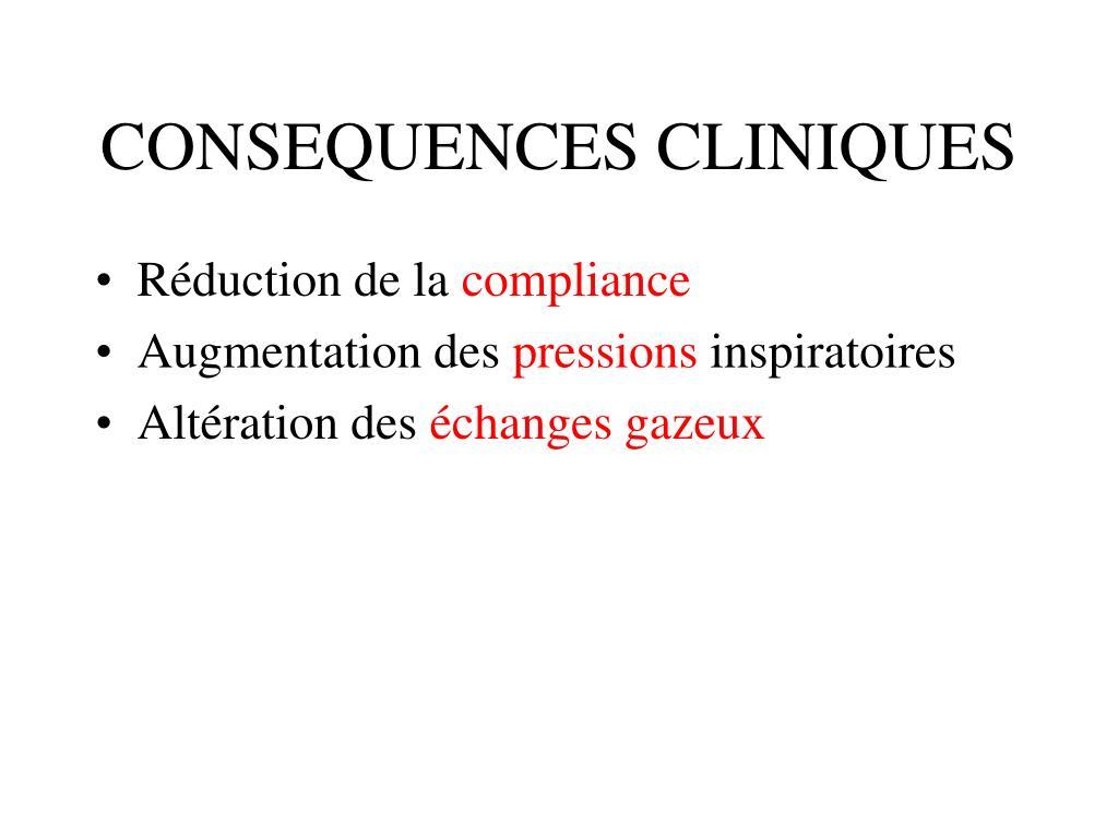 CONSEQUENCES CLINIQUES