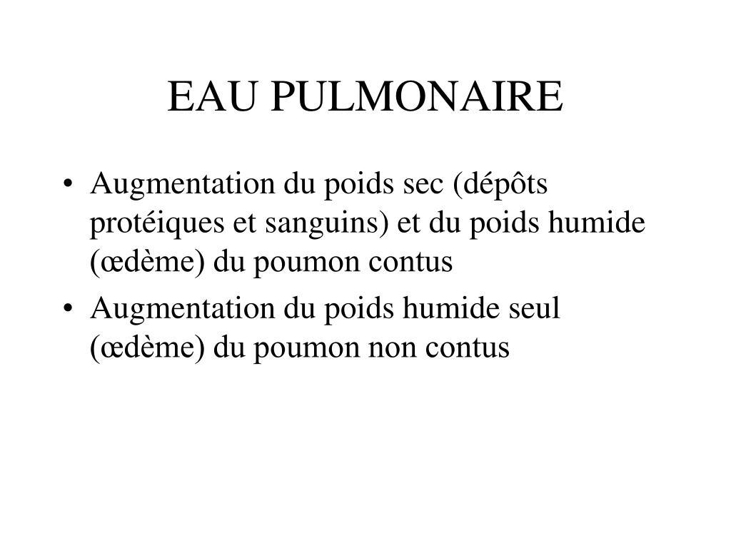 EAU PULMONAIRE