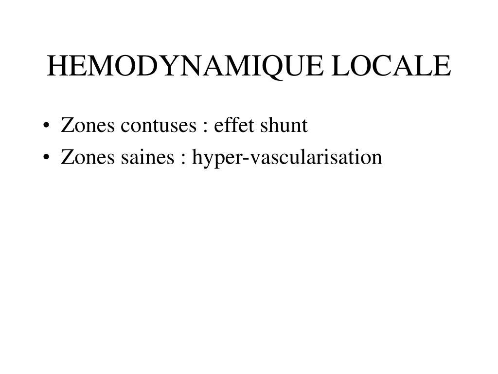 HEMODYNAMIQUE LOCALE