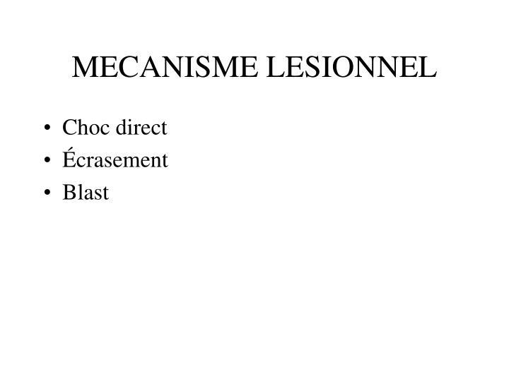 Mecanisme lesionnel