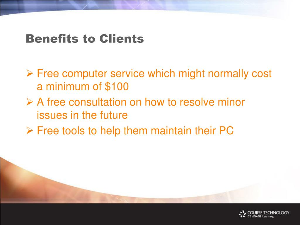 Benefits to Clients
