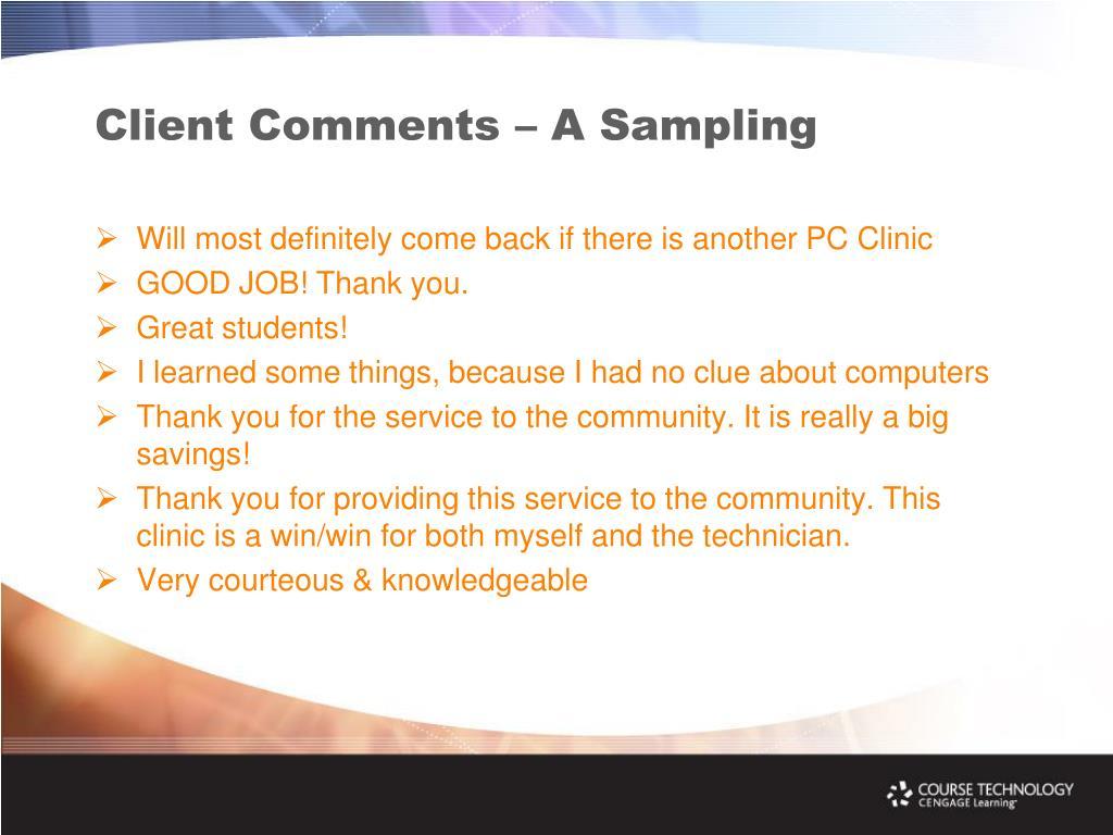 Client Comments – A Sampling