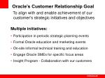 oracle s customer relationship goal