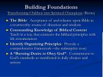 building foundations transforming children into spiritual champions barna
