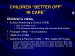 children b etter off in care9