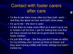 contact with foster carers after care