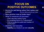 focus on positive outcomes