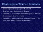challenges of service products
