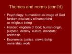 themes and norms cont d