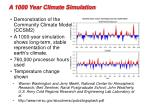 a 1000 year climate simulation