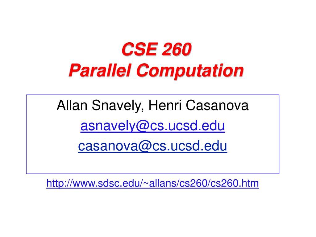 cse 260 parallel computation l.