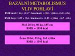 baz ln metabolismus vliv pohlav